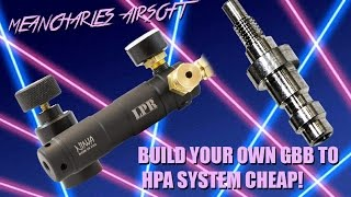 getlinkyoutube.com-Build your own GBB to HPA system Cheap! | B-Squad Tech
