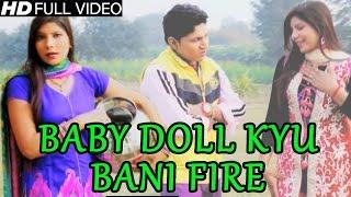 getlinkyoutube.com-Latest Haryanvi Song - BABY DOLL KYO BANI FIRE - 2015 DJ Hits - Pooja Hooda Hit Song
