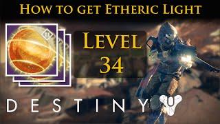 getlinkyoutube.com-Destiny - How to get Etheric light and reach level 34 fast!