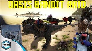 getlinkyoutube.com-Ark Survival Evolved Oasis Raid Bandit Style Ep. 33