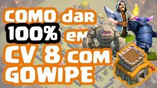 getlinkyoutube.com-Como dar 100% com GOWIPE no Centro da Vila 8 | Clash of Clans | Dicas de Ataque pra CV 8