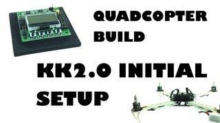 getlinkyoutube.com-Quadcopter build - KK2.0 initial setup - eluminerRC