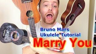 getlinkyoutube.com-Marry You - Bruno Mars (Ukulele Tutorial)