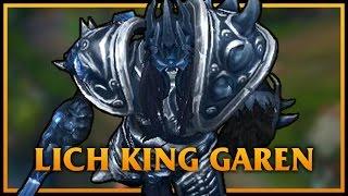 getlinkyoutube.com-Lich King Garen LoL Custom Skin ShowCase