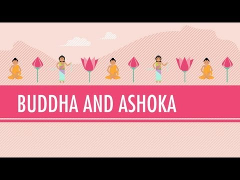 Buddha and Ashoka: World History #6