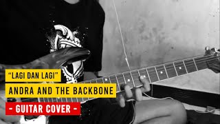 Andra & The Backbone - Lagi dan Lagi (Guitar Cover)