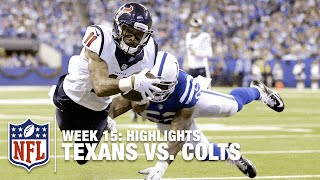 getlinkyoutube.com-Texans vs. Colts | Week 15 Highlights | NFL
