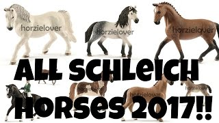 getlinkyoutube.com-ALL SCHLEICH HORSES 2017 COLLECTION!!! | horzielover