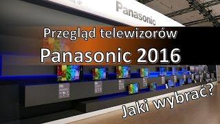 getlinkyoutube.com-Przegląd telewizorów Panasonic 2016 - jaki wybrać i kupić? [ENG SUB]