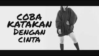 COBA KATAKAN DENGAN CINTA - D ESSENTIALS OF GROOVE karaoke download ( tanpa vokal ) cover