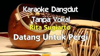 getlinkyoutube.com-Karaoke Rita Sugiarto - Datang Untuk Pergi