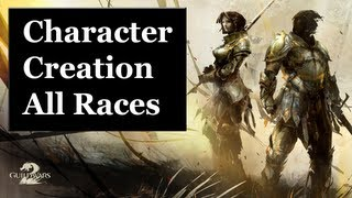 Guild Wars 2 - Character Creation (All Races)