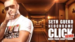 Seth Gueko, AlKpote, Zekwé Ramos - Néochrome Click REMIX
