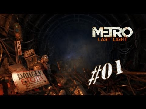 Let´s Play Metro: Last Light #01 - First Steps [Deutsch] [Uncut] [BLIND] [HD+]