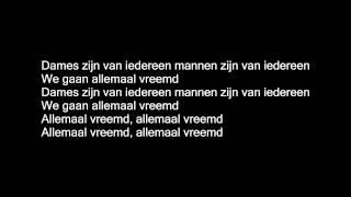 getlinkyoutube.com-Broederliefde - Allemaal Hetzelfde Lyrics