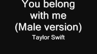 getlinkyoutube.com-You Belong with me(Male version) - Taylor Swift