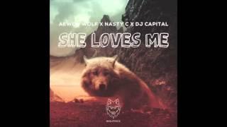 Aewon Wolf - She Love Me feat Nasty C x Dj Capital prod by Sketchy Bongo