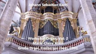 getlinkyoutube.com-JS Bach: Works for Organ, Vol.2 - Marie-Claire Alain - Große Orgel, Freiberger Dom (Audio video)