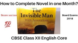 How to Complete Novel The Invisible Man in one Month?| CBSE Class 12 English Core| Must Watch.