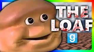 getlinkyoutube.com-THE ALMIGHTY LOAF KILLS!!! | Gmod Horror Maze (ALMIGHTY LOAF CHALLENGE)