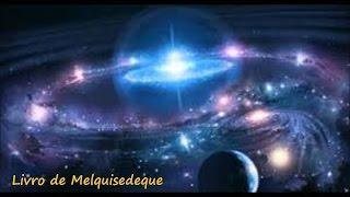getlinkyoutube.com-Livro de Melquisedeque - A Criação do Universo (completo)