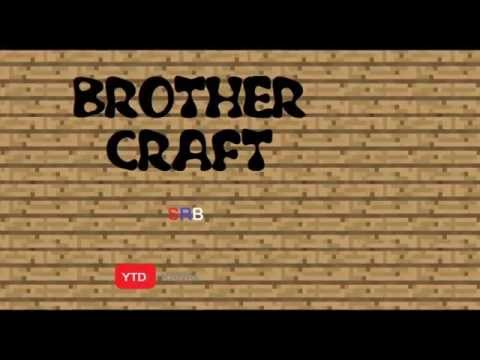 Intro Brother Craft