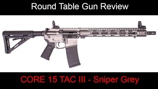 getlinkyoutube.com-Round Table Gun Reviews - Core15 TAC III Sniper Grey