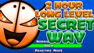 getlinkyoutube.com-2 HOUR LEVEL SECRET WAY | Longest Level Ever by Alphamodern 100% | Geometry Dash