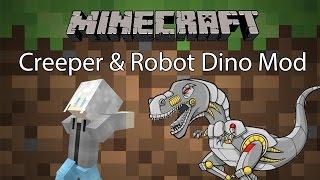 Minecraft Mod รีวิว - Mod หุ่นยนต์ไดโนเสาร์ | Creeper & Robot Dino Mod