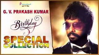 Best Of GV Prakash | Tamil Movie | Songs | Collection | Birthday Spl