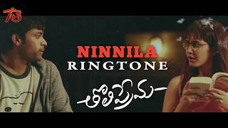Ninnila Ringtone   Tholi Prema Ringtones   TeluguThera