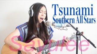 getlinkyoutube.com-TSUNAMI - サザンオールスターズ cover by Sayulee