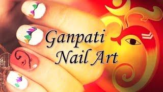 getlinkyoutube.com-Nail Art - Ganapati Nail Art   Especially for 'Ganesh Chaturthi' Festive Season!