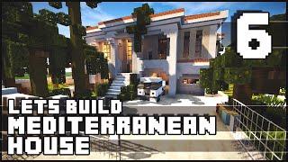 getlinkyoutube.com-Minecraft Lets Build : Mediterranean House - Part 6 + Download