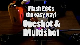 getlinkyoutube.com-Oneshot and Multishot ESC Flashing guide