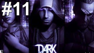 getlinkyoutube.com-DARK Gameplay Walkthrough Part 11 No Commentary