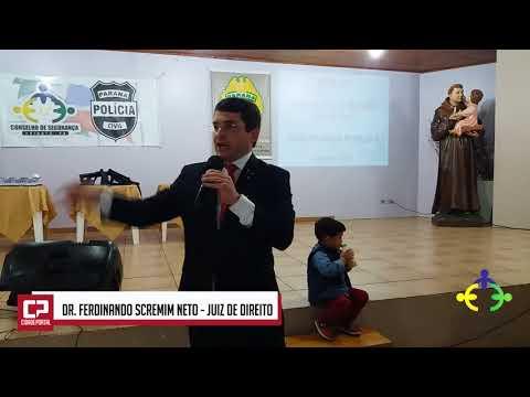 Discurso do Dr. Ferdinando Scremin Neto no II Jantar da Segurança Pública de Ubiratã