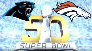 getlinkyoutube.com-Super Bowl 50 Carolina Panthers vs Denver Broncos Madden 16 2016