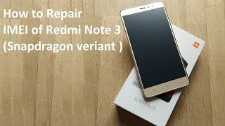 getlinkyoutube.com-How to Repair IMEI of Redmi note 3 [Snapdragon] [DualIMEIWriterTool]
