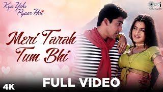 Meri Tarah Tum Bhi - Kya Yehi Pyaar Hai | Aftab Shivdasani & Ameesha Patel | Alka Yagnik & Babul