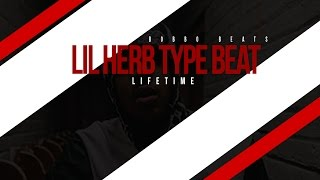 "Young Pappy x Lil Herb Type Beat 2015 - ""Lifetime"" (Prod. Bobbo Beats)"