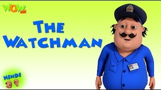The Watchman- Motu Patlu in Hindi - 3D Animation Cartoon for Kids - As on Nickelodeon