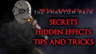 Metal Gear Solid 5 The Phantom Pain ► Secrets | Hidden Effects | Tips and Tricks + Quiet