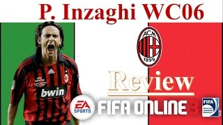 getlinkyoutube.com-I Love FO3 | Filippo Inzaghi WC06 Review Fifa Online 3 | 피파온라인 3 | ฟีฟ่า ออนไลน์ 3