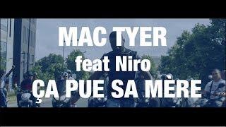 Mac Tyer - Ça pue sa mère (ft. Niro)