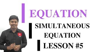 EQUATION_LESSON #5~SIMULTANEOUS EQUATION