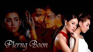 [Eng Sub] Plerng Boon (Bella Ranee - Pong Nawat - Janie Thienpohsuwan)