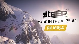 Steep - Made in the Alps #1 - The World