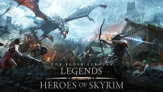 The Elder Scrolls: Legends - Heroes of Skyrim Trailer