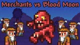getlinkyoutube.com-[Terraria] 100 Merchants vs Blood Moon
